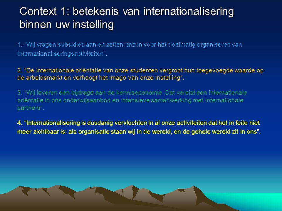 Context 1: betekenis van internationalisering binnen uw instelling