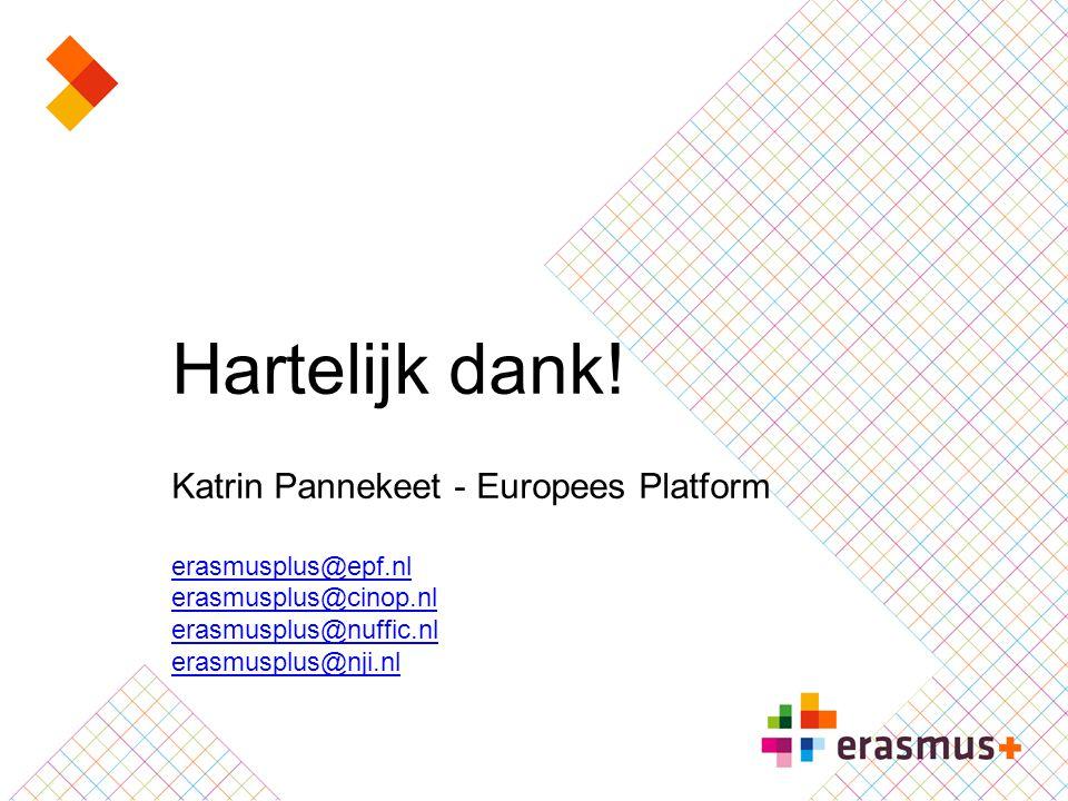 Hartelijk dank! Katrin Pannekeet - Europees Platform