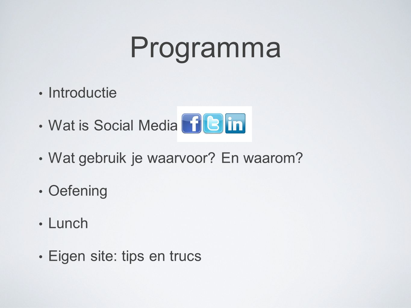 Programma Introductie Wat is Social Media