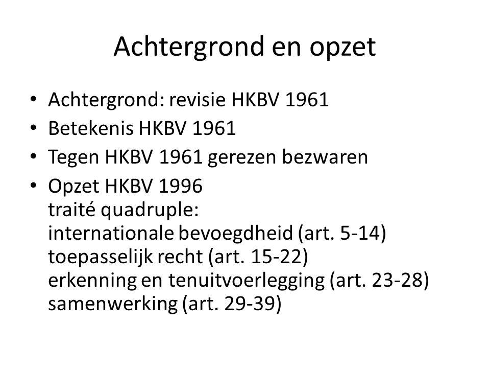 Achtergrond en opzet Achtergrond: revisie HKBV 1961
