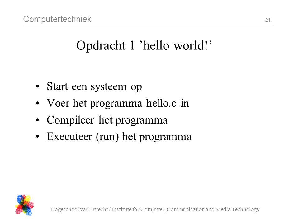 Opdracht 1 'hello world!'