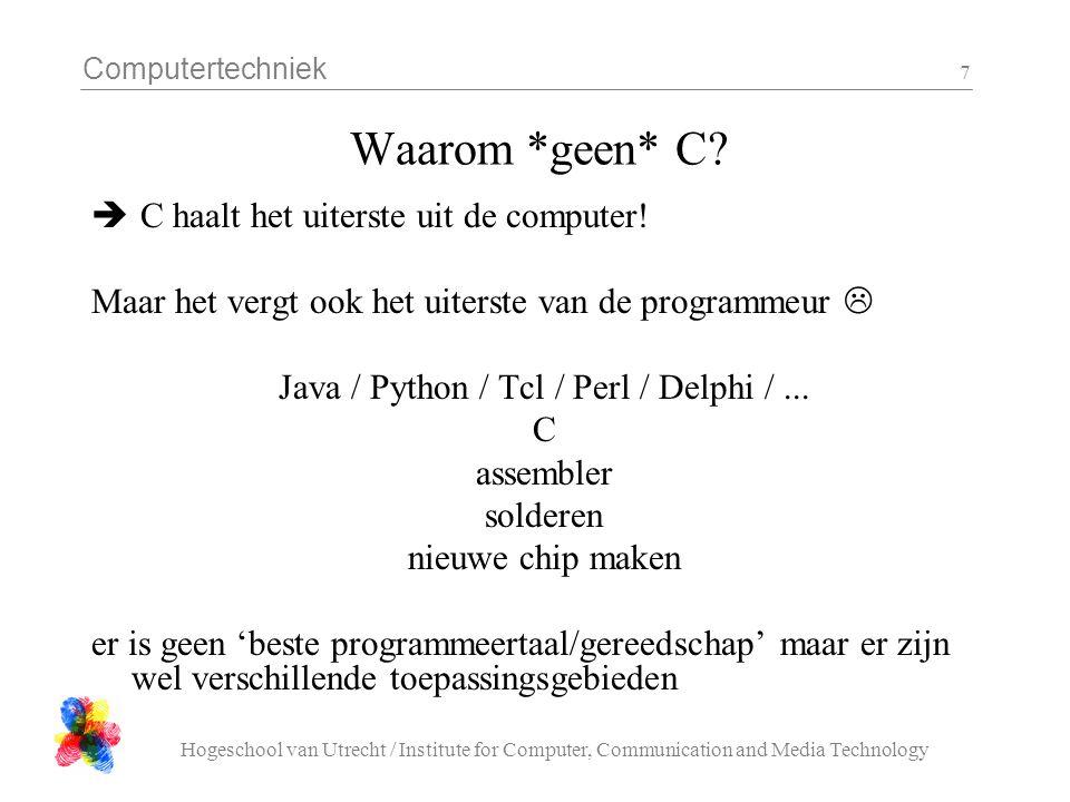 Java / Python / Tcl / Perl / Delphi / ...