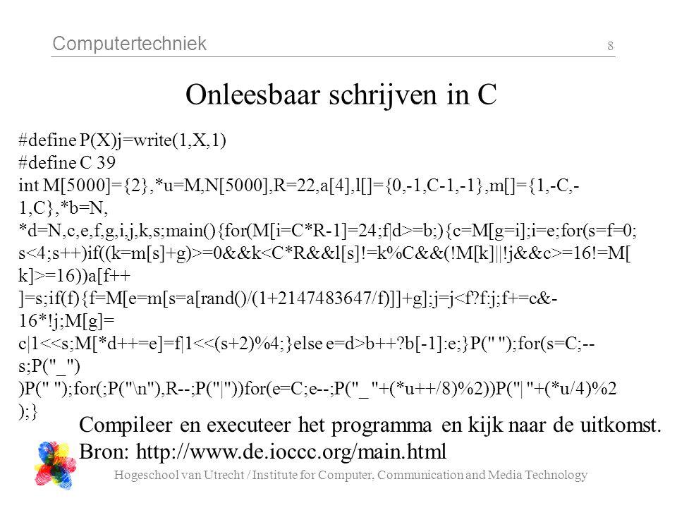 Onleesbaar schrijven in C