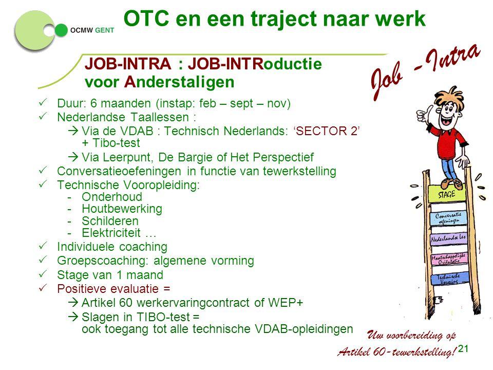 Job -Intra OTC en een traject naar werk