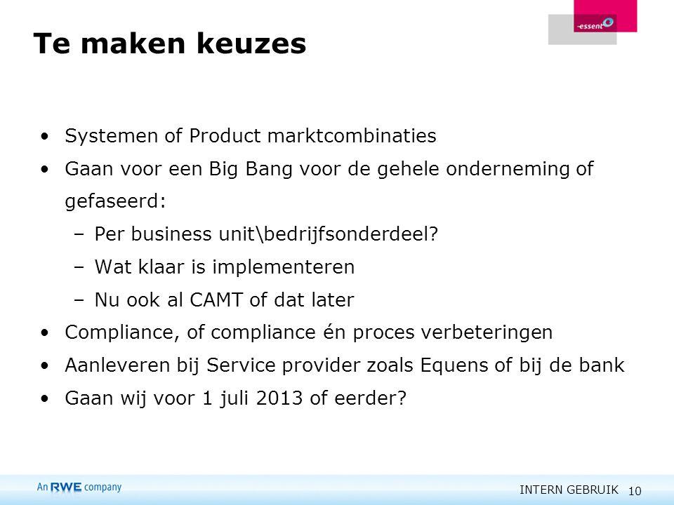 Te maken keuzes Systemen of Product marktcombinaties