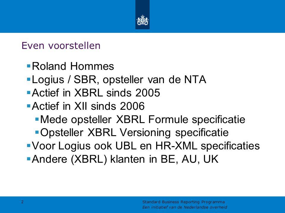 Logius / SBR, opsteller van de NTA Actief in XBRL sinds 2005