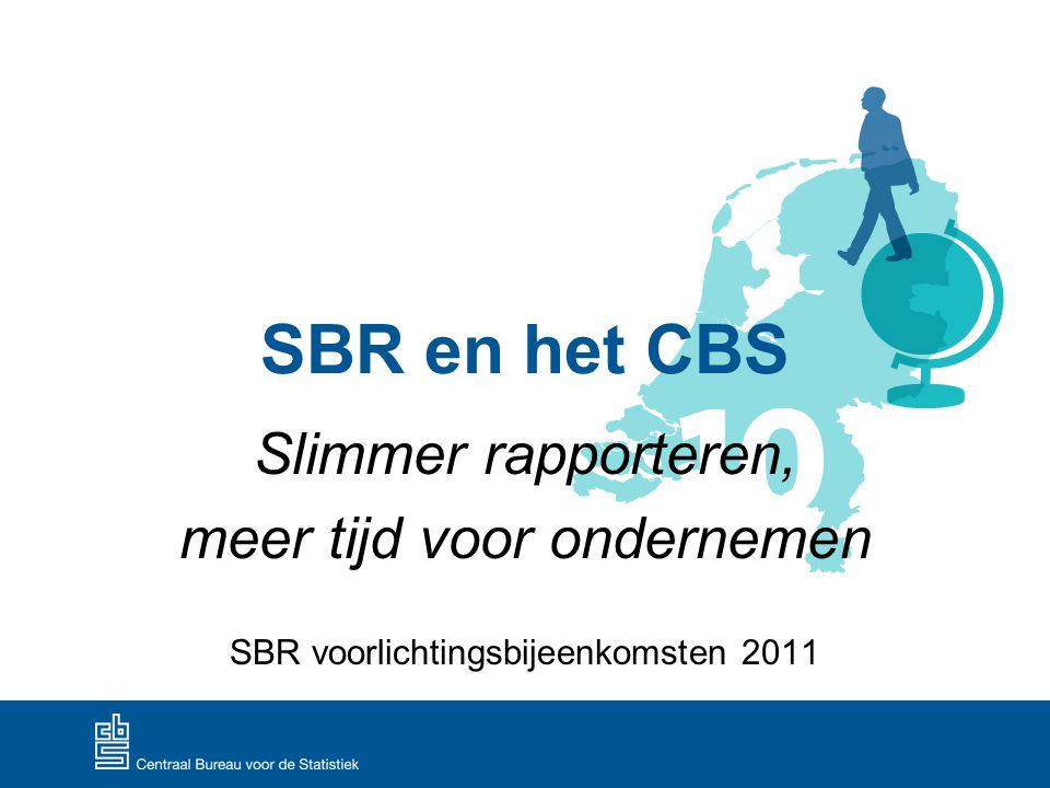 SBR en het CBS Slimmer rapporteren, meer tijd voor ondernemen