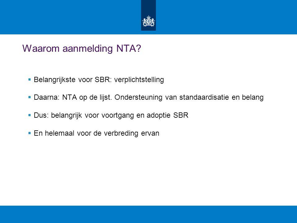 Waarom aanmelding NTA Belangrijkste voor SBR: verplichtstelling