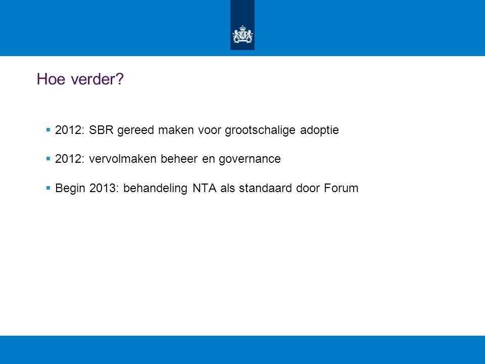 Hoe verder 2012: SBR gereed maken voor grootschalige adoptie