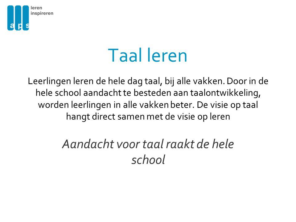 Aandacht voor taal raakt de hele school