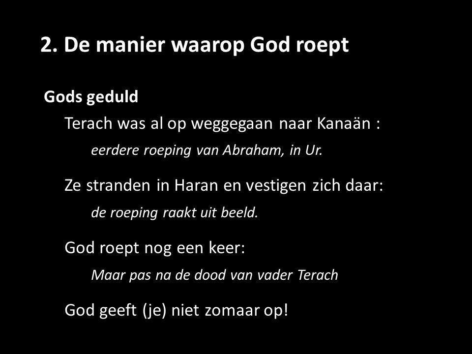 2. De manier waarop God roept