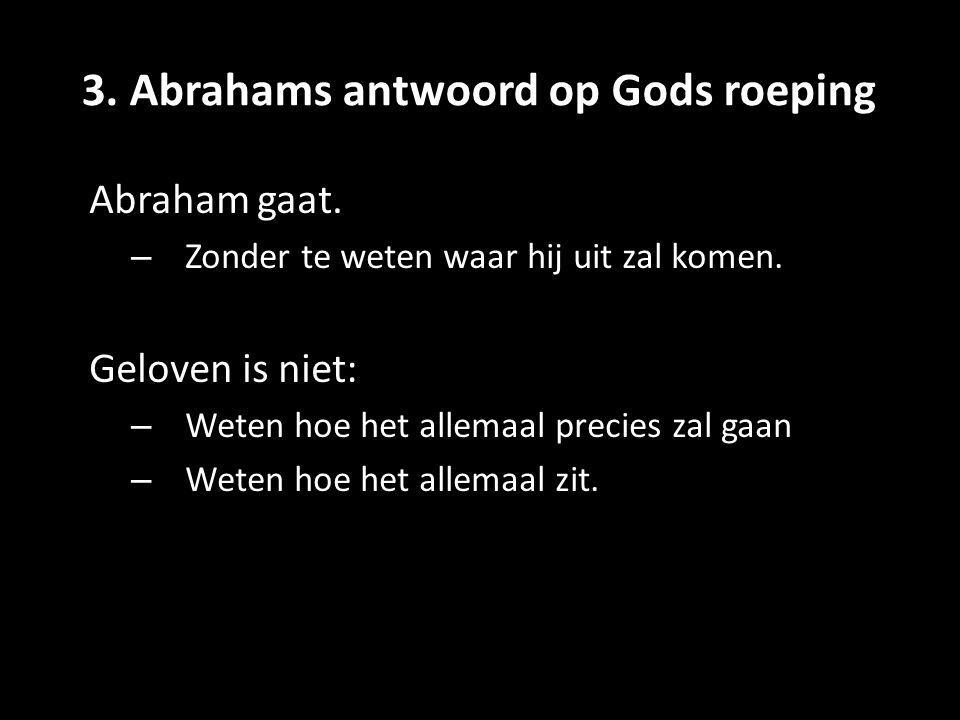 3. Abrahams antwoord op Gods roeping