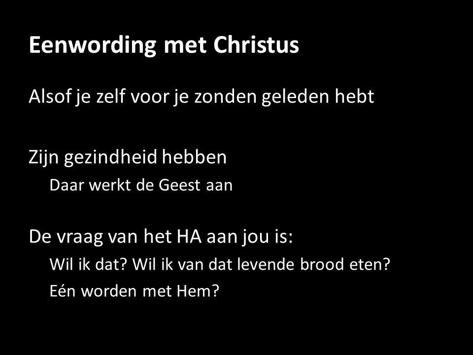 Eenwording met Christus