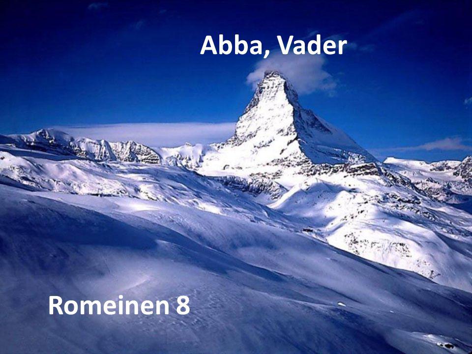Abba, Vader Romeinen 8