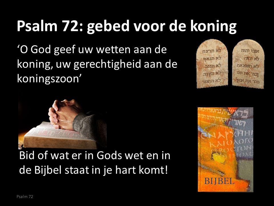 Psalm 72: gebed voor de koning