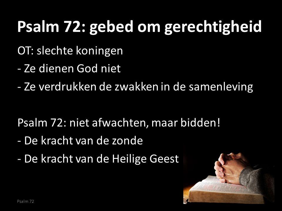 Psalm 72: gebed om gerechtigheid