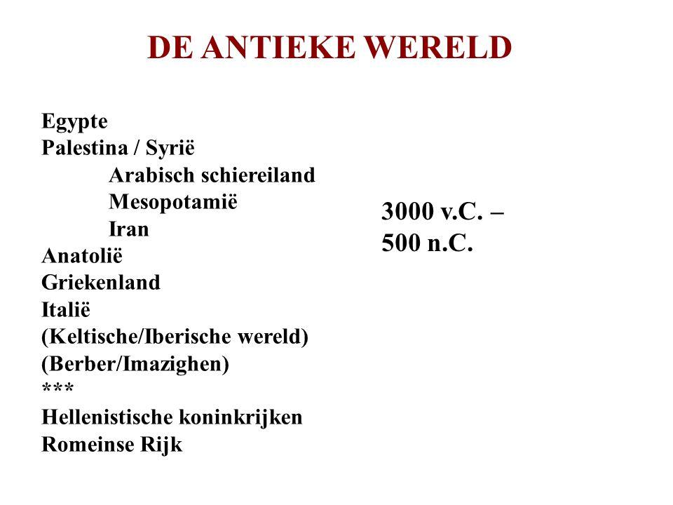 DE ANTIEKE WERELD 3000 v.C. – 500 n.C. Egypte Palestina / Syrië