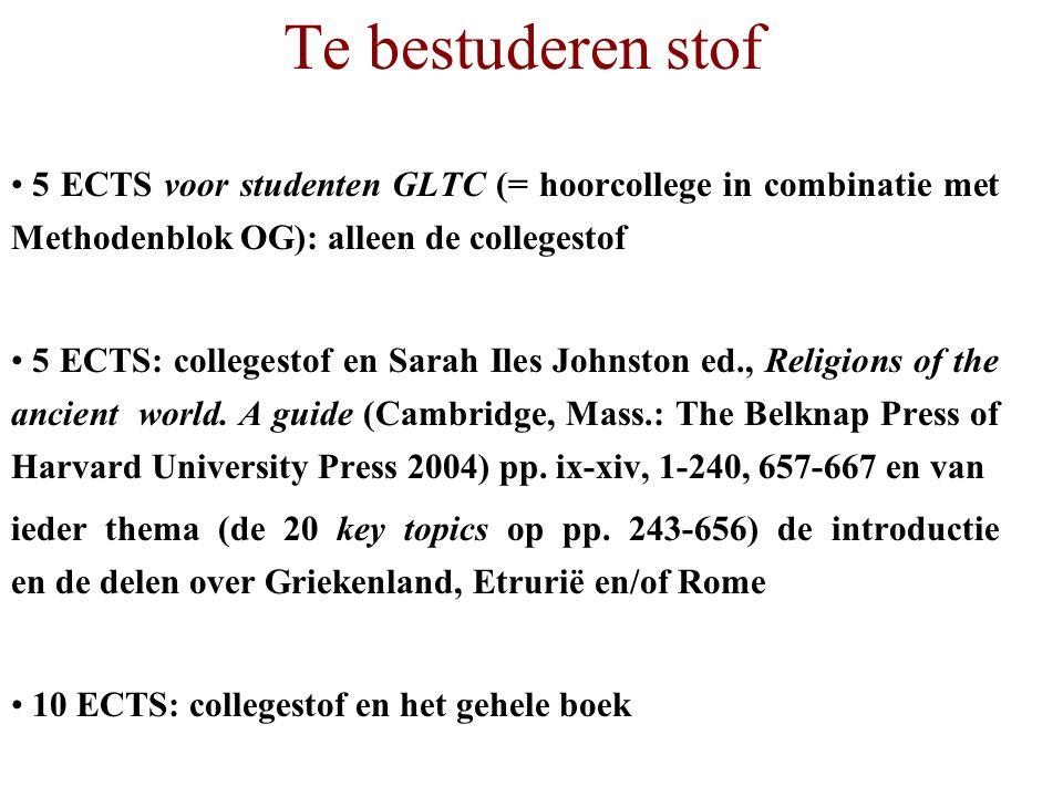 Te bestuderen stof 5 ECTS voor studenten GLTC (= hoorcollege in combinatie met Methodenblok OG): alleen de collegestof.