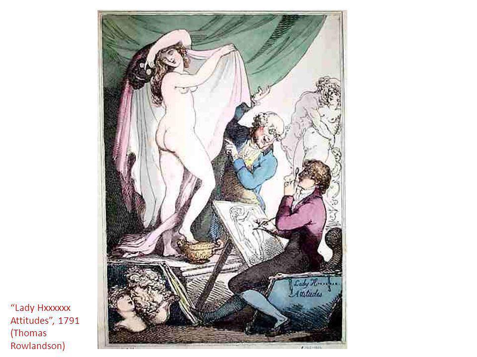 Lady Hxxxxxx Attitudes , 1791 (Thomas Rowlandson)
