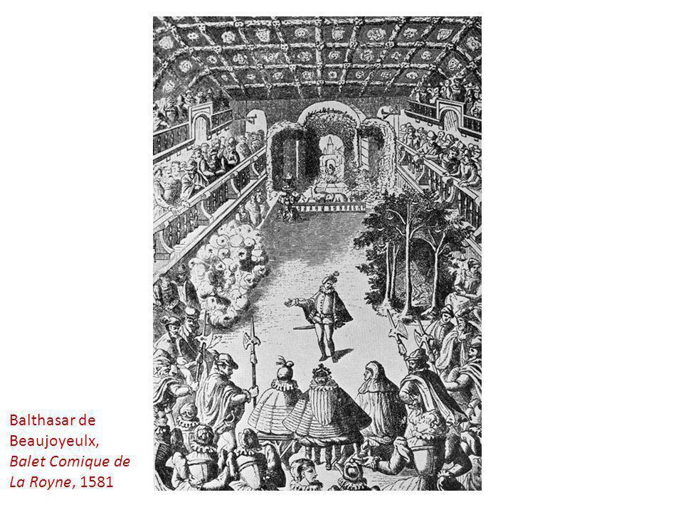 Balthasar de Beaujoyeulx, Balet Comique de La Royne, 1581