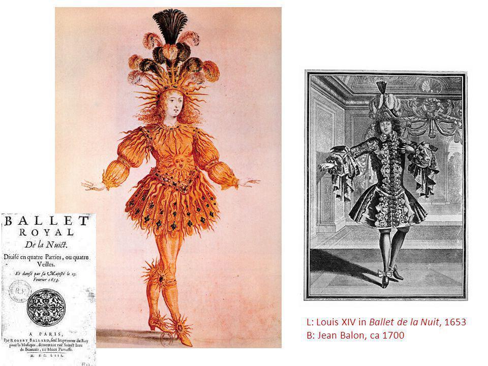 L: Louis XIV in Ballet de la Nuit, 1653