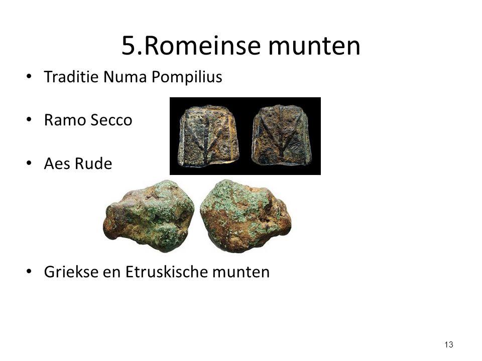 5.Romeinse munten Traditie Numa Pompilius Ramo Secco Aes Rude