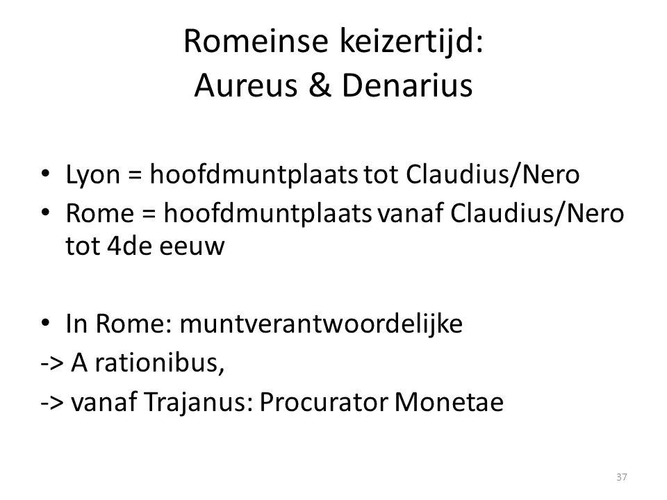 Romeinse keizertijd: Aureus & Denarius