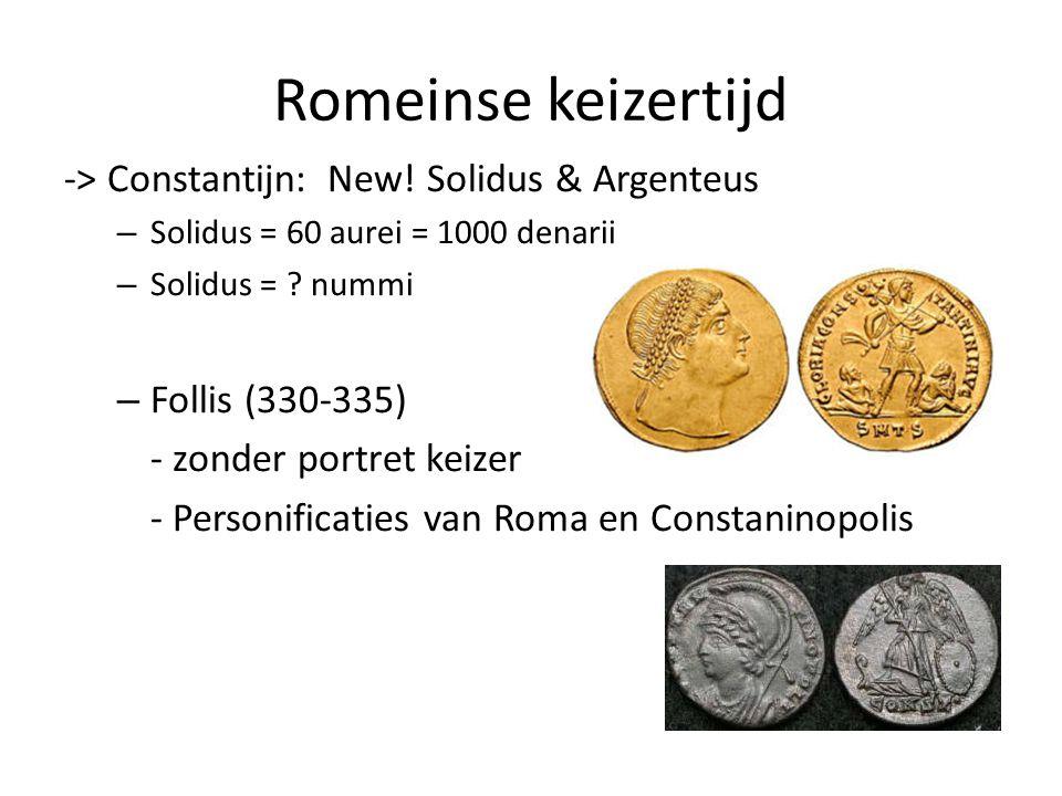 Romeinse keizertijd -> Constantijn: New! Solidus & Argenteus