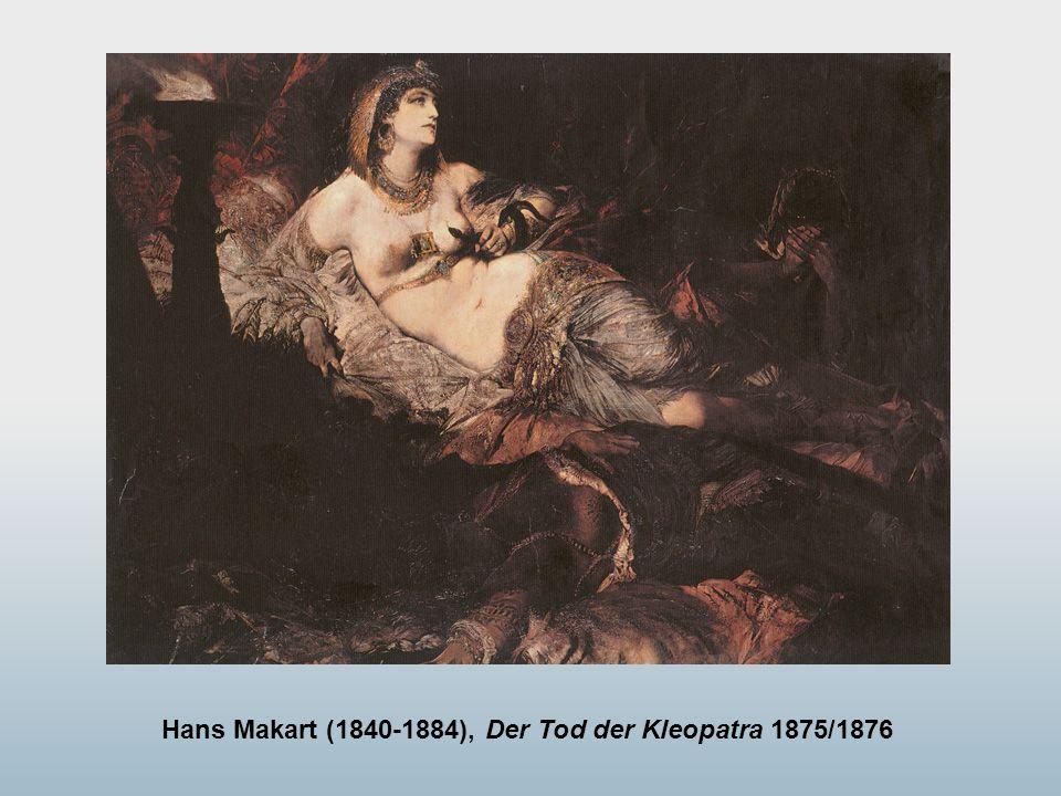 Hans Makart (1840-1884), Der Tod der Kleopatra 1875/1876