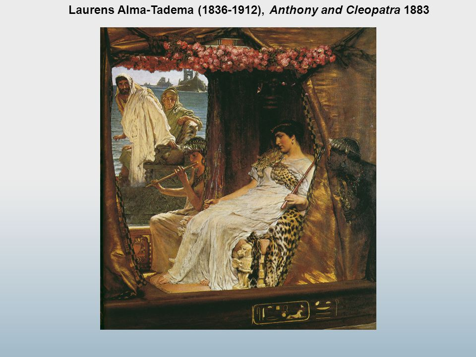Laurens Alma-Tadema (1836-1912), Anthony and Cleopatra 1883