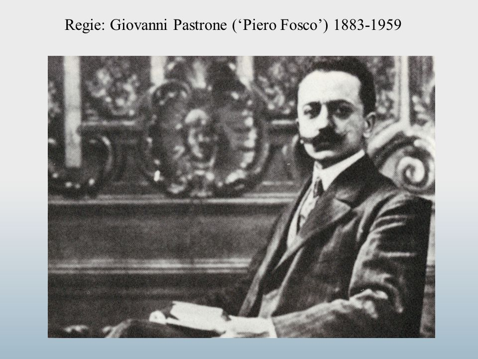 Regie: Giovanni Pastrone ('Piero Fosco') 1883-1959