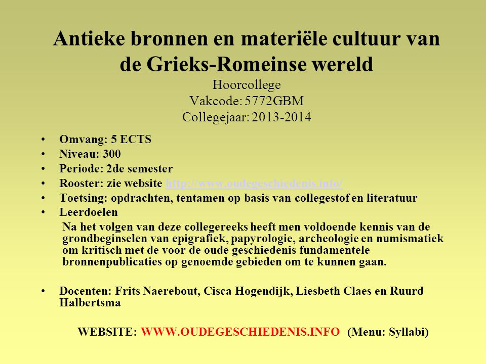 WEBSITE: WWW.OUDEGESCHIEDENIS.INFO (Menu: Syllabi)