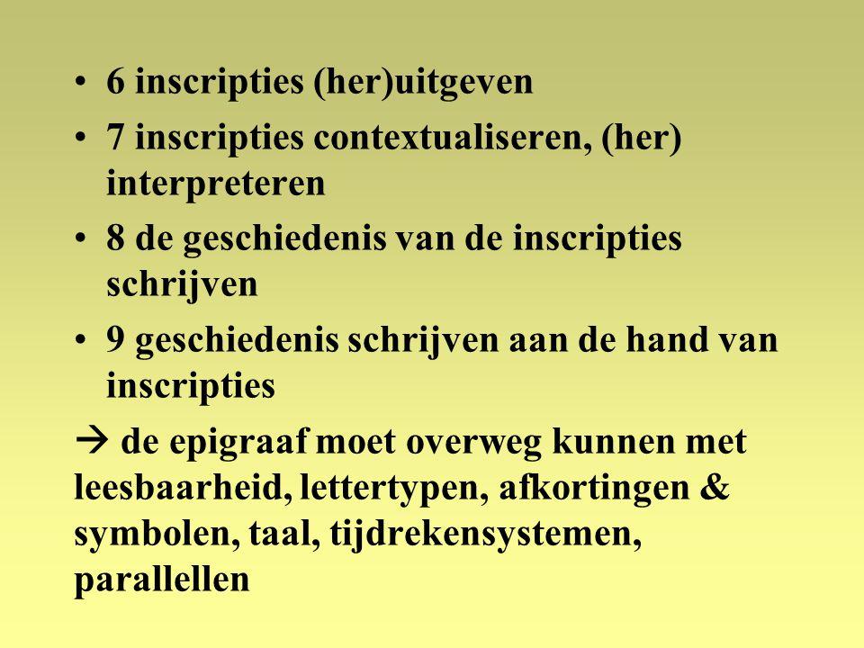 6 inscripties (her)uitgeven