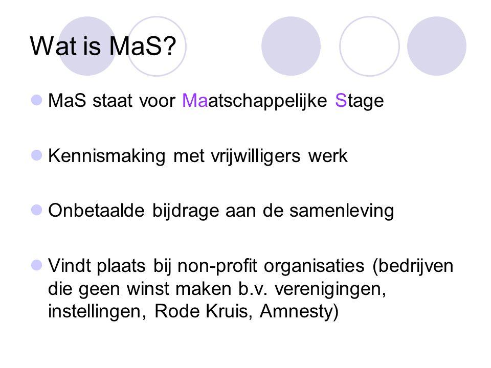 Wat is MaS MaS staat voor Maatschappelijke Stage