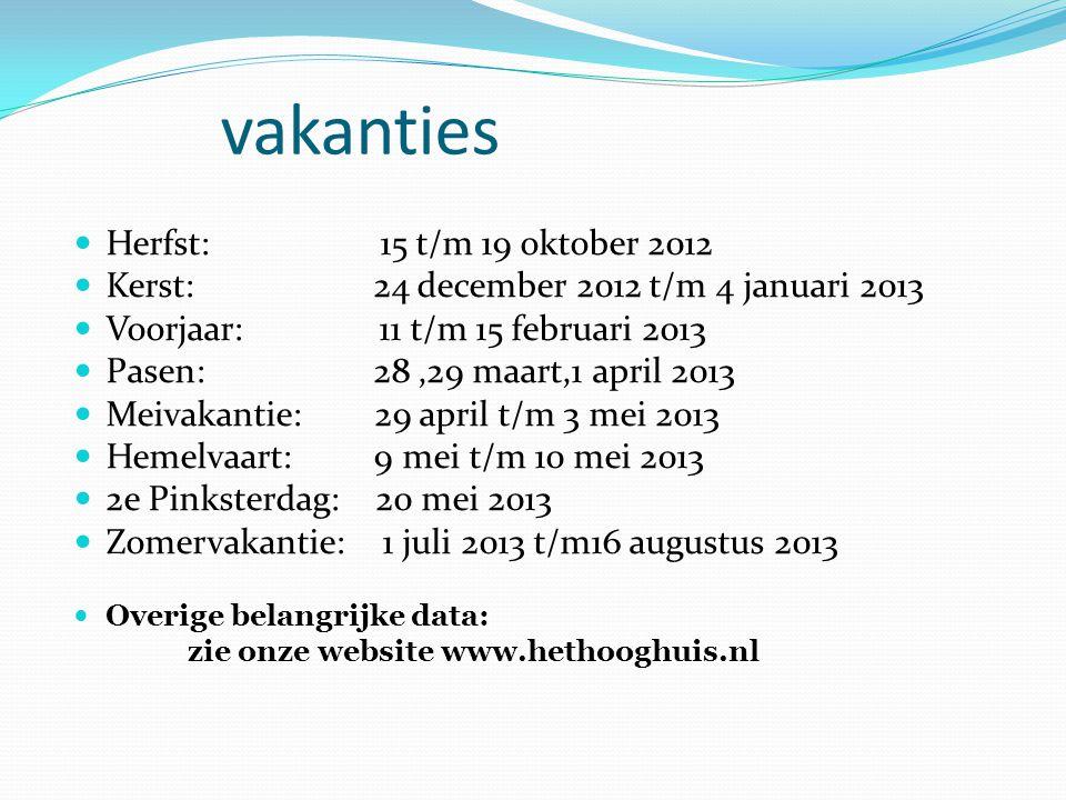 vakanties Herfst: 15 t/m 19 oktober 2012