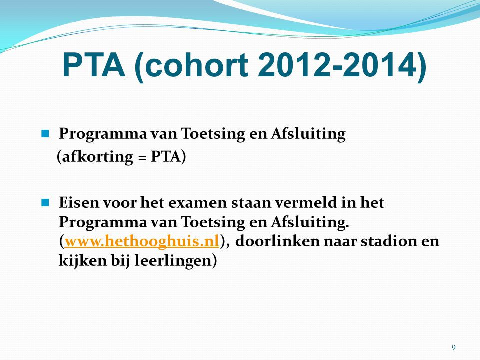 PTA (cohort 2012-2014) Programma van Toetsing en Afsluiting