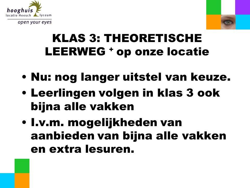 KLAS 3: THEORETISCHE LEERWEG + op onze locatie