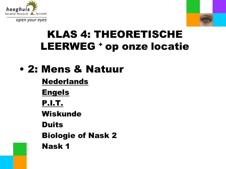 KLAS 4: THEORETISCHE LEERWEG + op onze locatie