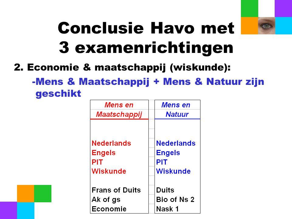 Conclusie Havo met 3 examenrichtingen