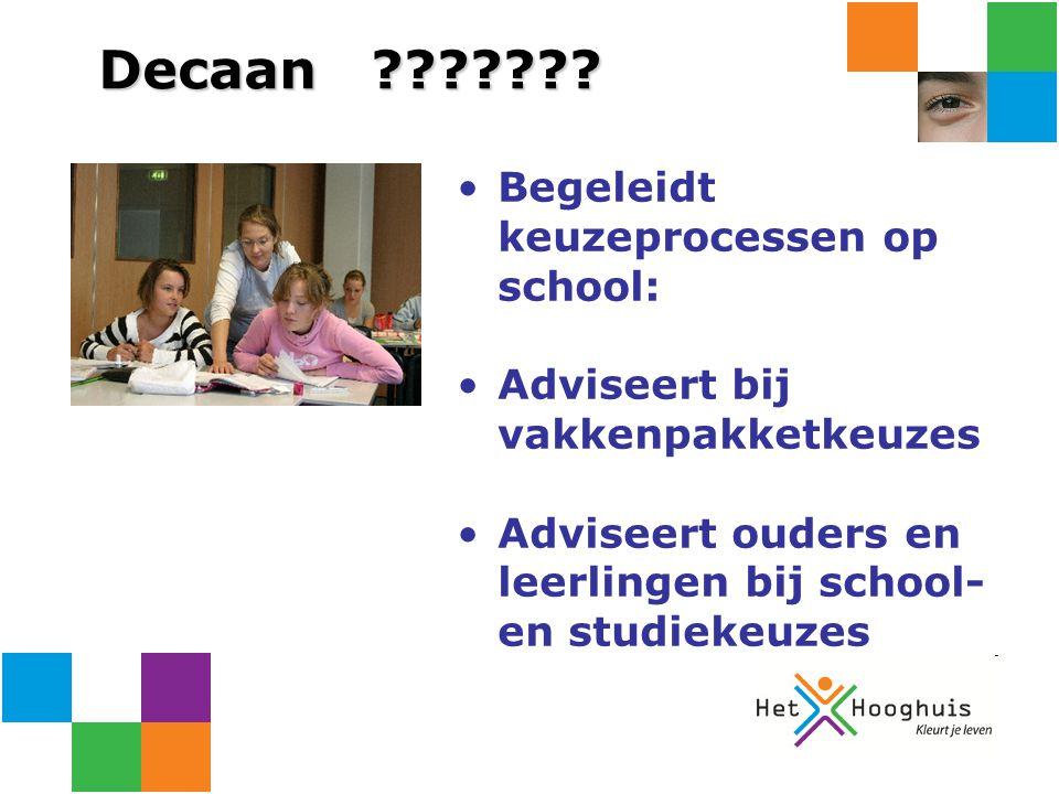 Decaan Begeleidt keuzeprocessen op school: