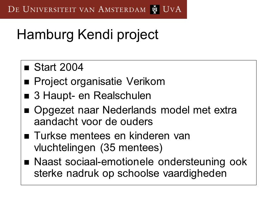 Hamburg Kendi project Start 2004 Project organisatie Verikom