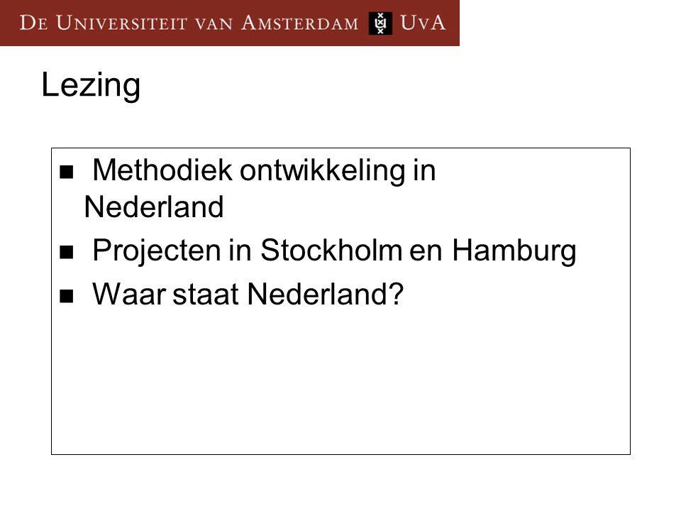 Lezing Methodiek ontwikkeling in Nederland