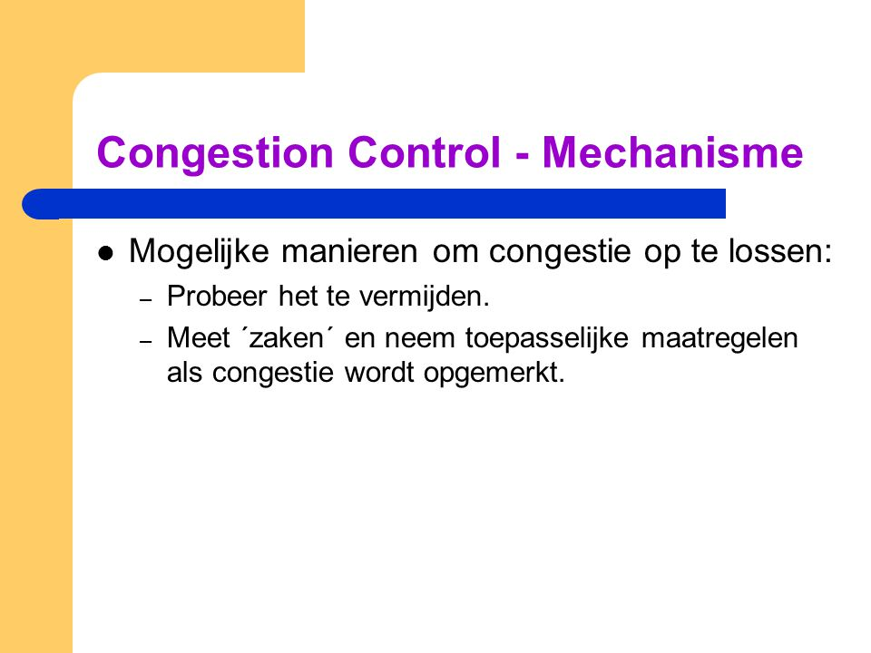 Congestion Control - Mechanisme