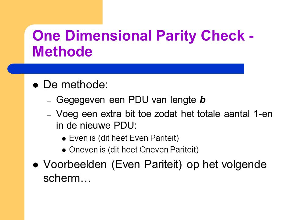 One Dimensional Parity Check - Methode
