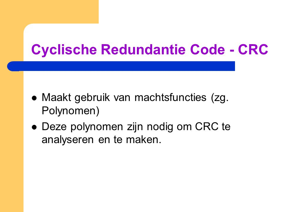 Cyclische Redundantie Code - CRC