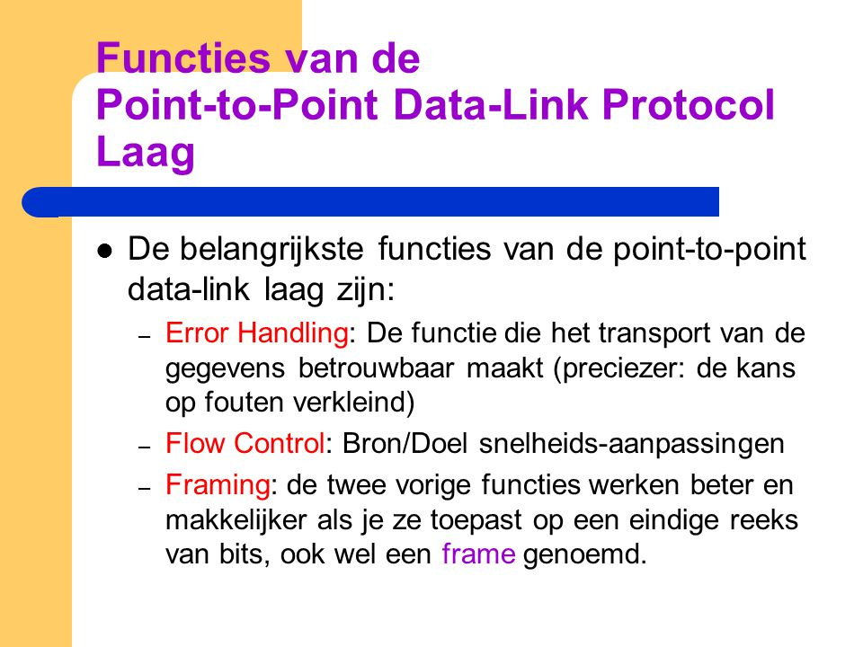 Functies van de Point-to-Point Data-Link Protocol Laag