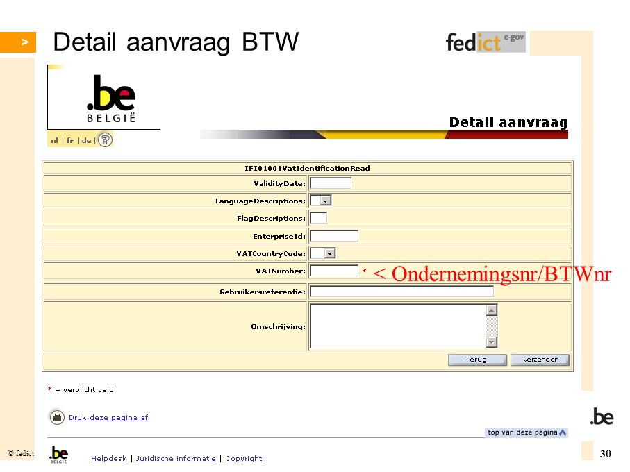 Detail aanvraag BTW < Ondernemingsnr/BTWnr