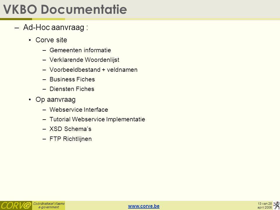 VKBO Documentatie Ad-Hoc aanvraag : Corve site Op aanvraag
