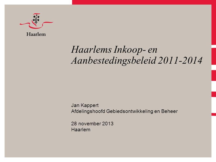 Haarlems Inkoop- en Aanbestedingsbeleid 2011-2014