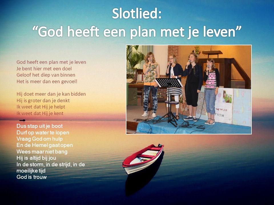 Slotlied: God heeft een plan met je leven